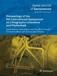 Proceedings of the 5th International Symposium on Lithographic Limestone and Plattenkalk.