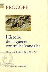 Procope de Césarée - Guerres de Justinien - Livres 3 et 4, Histoire de la guerre contre les Vandales.