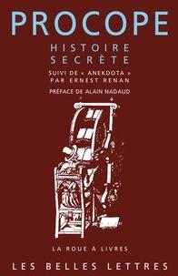 Procope de Césarée et Ernest Renan - Histoire secrète - Suivi de Anekdota.