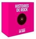 Prod Ollmedia - Calendrier un jour Histoires de rock.