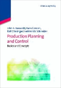 Production Planning and Control - Basics and Concepts.