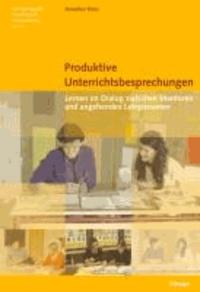 Produktive Unterrichtsbesprechungen - Lernen im Dialog zwischen Mentoren und angehenden Lehrpersonen.