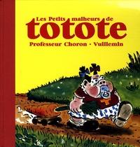 Professeur Choron et Philippe Vuillemin - Les Petits malheurs de totote.