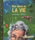 Professeur Génius - Mon album de la vie.