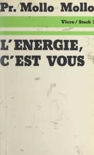 Professeur Mollo-Mollo et  Les Amis de la Terre - L'énergie, c'est vous....