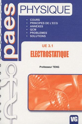 Professeur Teng - Electrostatique UE 3.1.