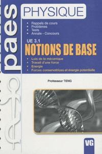 Professeur Teng - Notions de base UE 3.1.