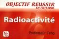 Professeur Teng - Radioactivité.