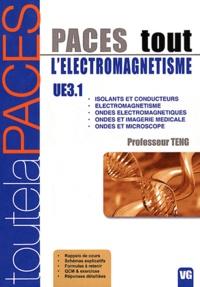 Professeur Teng - Tout l'électromagnétisme PACES UE3.1.
