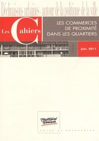 Olivia Maire - Les Cahiers de Profession Banlieue Juin 2011 : Les commerces de proximité dans les quartiers.