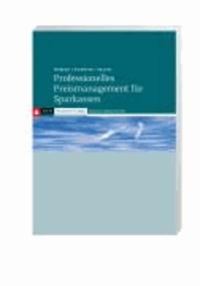 Professionelles Preismanagement für Sparkassen - Transparenz - Intelligenz - Umsetzung.