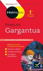 Profil - Rabelais, Gargantua - toutes les clés d'analyse pour le bac (programme de français 1re 2021-2022).