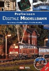 Profiwissen Digitale Modellbahn - Steuerung - Konfiguration - Troubleshooting.