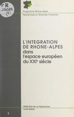 L'intégration de Rhône-Alpes dans l'espace européen du XXIe siècle