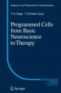 Programmed Cells from Basic Neuroscience to Therapy.