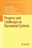 Progress and Challenges in Dynamical Systems - Proceedings of the International Conference Dynamical Systems: 100 Years after Poincaré, September 2012, Gijón, Spain.
