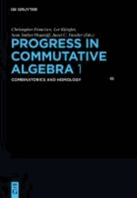 Progress in Commutative Algebra 1 - Combinatorics and Homology.