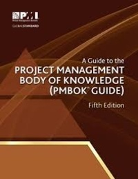 Project Management Institute - A Guide to the Project Management Body of Knowledge (PMBOK Guide).
