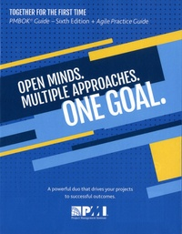 Project Management Institute - Open Minds Multiple Approaches One Goal - Pack en 2 volumes : A Guide to the Project Management Body of Knowledge PMBOK Guide ; Agile Practice Guide.