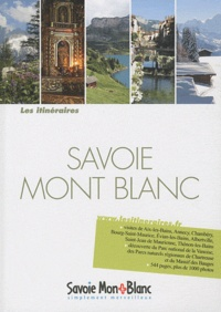 Projection Editions - Savoie, Mont Blanc.