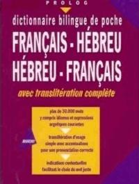 Prolog - Dictionnaire bilingue de poche Français-Hébreu Hébreu-Français, avec translitération complète - Petit Format 30,000 mots.