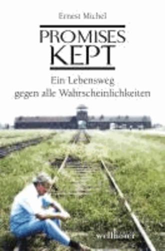 Promises Kept - Ein Lebensweg gegen alle Wahrscheinlichkeiten.