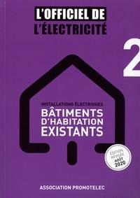 Promotelec - Installations électriques : bâtiments d'habitation existants.