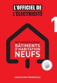 Promotelec - Installations électriques, bâtiments d'habitation neufs.