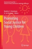 Beatrice S. Fennimore - Promoting Social Justice for Young Children.