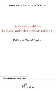 Services publics - Le livre noir des privatisations.pdf