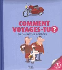 Pronto et Justine de Lagausie - Comment voyages-tu ?.