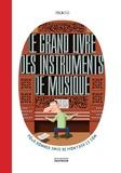 Pronto - Le grand livre des instruments de musique.