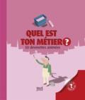Pronto et Justine de Lagausie - Quel est ton métier ?.