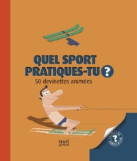 Pronto et Justine de Lagausie - Quel sport pratiques-tu ? - 50 devinettes animées.