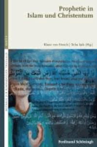 Prophetie in Islam und Christentum.
