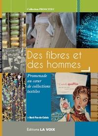 Proscitec - Des fibres et des hommes - Promenade au coeur de collections textiles.