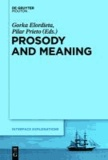 Prosody and Meaning.