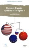Prospective et Innovation - Chine-Russie : quelles stratégies ?.