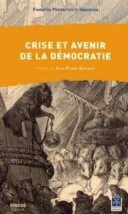 Prospective et Innovation - Crise et avenir de la démocratie.