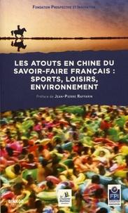 Deedr.fr Les atouts en Chine du savoir-faire français : sports, loisirs, environnement Image