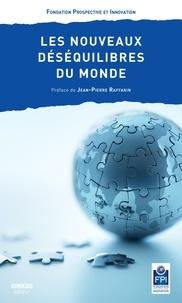 Prospective et Innovation - Les nouveaux déséquilibres du monde.