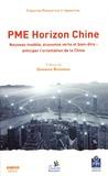 Prospective et Innovation - PME Horizon Chine - Nouveau modèle, économie verte et bien-être : anticiper l'orientation de la Chine.