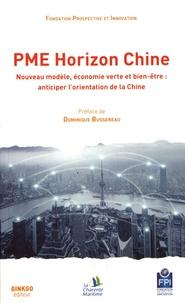 PME Horizon Chine - Nouveau modèle, économie verte et bien-être : anticiper lorientation de la Chine.pdf