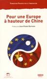 Prospective et Innovation - Pour une Europe à hauteur de Chine - Un mandat franco-allemand.