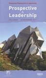 Prospective et Innovation - Prospective et leadership - Colloque du 15 novembre 2011.
