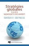 Prosper Bernard et Michel Plaisent - Stratégies globales - Le cas de la Massachusetts State University.