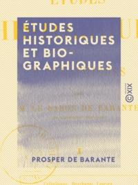 Prosper de Barante - Études historiques et biographiques - Tome I.