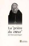 Prosper Guéranger - La prière du coeur de Dom Guéranger.
