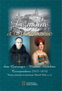 Prosper Guéranger et  Madame Swetchine - Le moine et la comtesse - Correspondance (1833-1854).