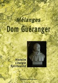 Mélanges Dom Guéranger - Histoire-Liturgie-Spiritualité.pdf